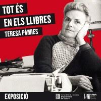 Exposició, Teresa Pàmies. Tot és en els llibres.