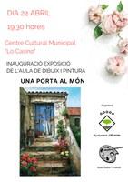 """INAUGURACIÓ EXPOSICIÓ AULA DIBUIX I PINTURA: """"Una porta al món"""""""