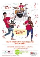 REUNIÓ INFORMATIVA ESCOLA DE MÚSICA CURS 2019-20 NOUS ALUMNES 18 de setembre, 17.00 h al Casino, 2n pis