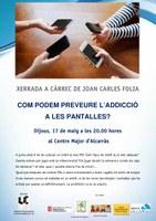 """Xerrada """"Com podem preveure l'addicció a les pantalles?"""" a càrrec de Joan Carles Folia"""